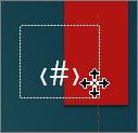 Selectați și mențineți apăsat substituentul de număr de diapozitiv