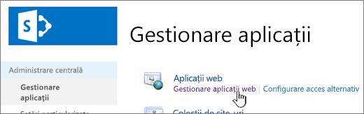 Administrare centrală cu opțiunea Gestionare aplicații web selectată