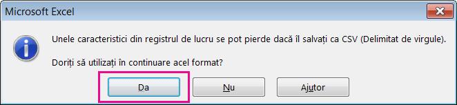 O imagine a solicitării pe care este posibil să o primiți din Excel și care vă întreabă dacă doriți să salvați fișierul în format CSV