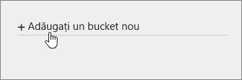 Adăugați un bucket nou