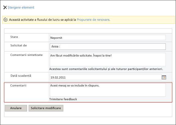 Formular remis după ce modificarea solicitată este efectuată