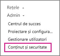 Setări de administrare pentru conținut și securitate