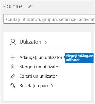 Alegeți Adăugați un utilizator pe fișa Utilizatori din centrul de administrare