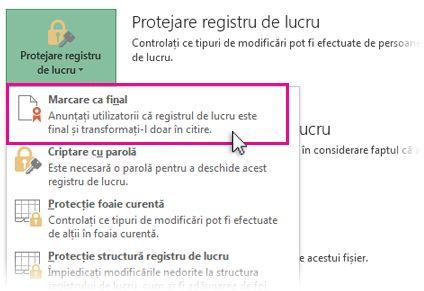 Selectare Marcare ca final sub Protejare registru de lucru