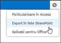 Comanda Export în liste SharePoint din meniul roată dințată Setări