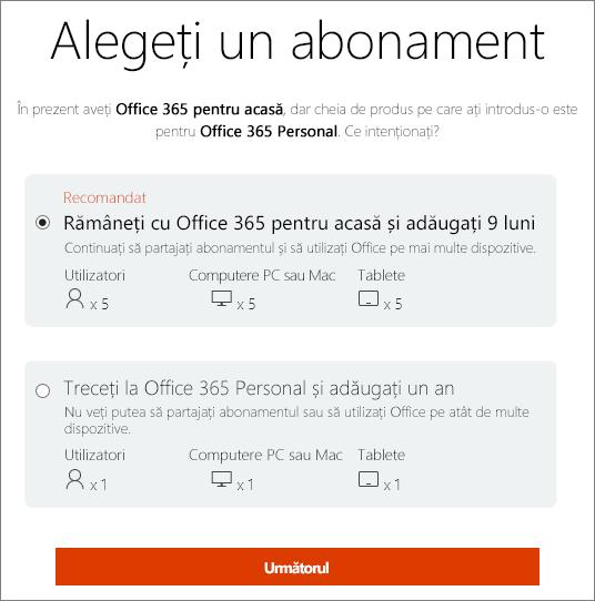 Alegeți să rămâneți la Office 365 pentru acasă sau să comutați la un abonament Office 365 Personal.