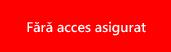 Fără acces asigurat