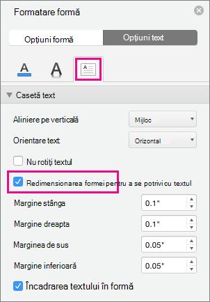 Redimensionarea textului la formă este evidențiată în panoul formatare formă.