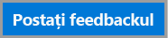 Butonul Postați feedback nou