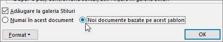 Noi documente bazate pe acest șablon - opțiunea din caseta de dialog Modificare stil
