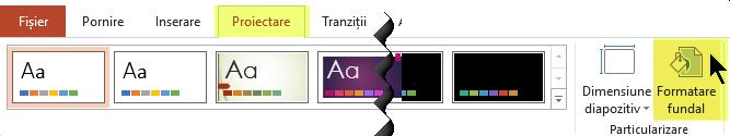 Butonul Formatare fundal se află pe fila Proiectare din panglica PowerPoint