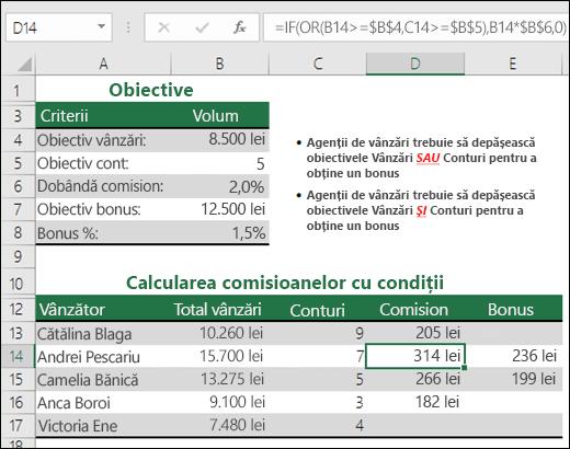 Exemplu de utilizare a IF sau OR pentru a calcula comisionul de vânzări.