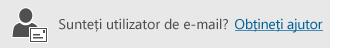Buton pentru a obține ajutor de utilizator pentru e-mail