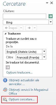 Captură de ecran a panoului de activități Cercetare, având evidențiat linkul Opțiuni cercetare din partea de jos a panoului