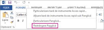 Comanda Restrângeți panglica după ce faceți clic dreapta pe o filă de pe panglică în Word 2013