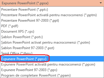 "Lista cu tipurile de fișiere din PowerPoint include ""Expunere PowerPoint (.ppsx)"""