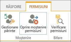 Controlul listă/bibliotecă permisiuni afișând butonul Oprire moștenire permisiuni