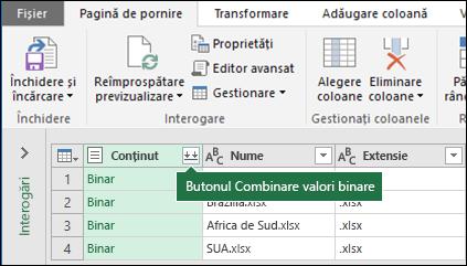Apăsați butonul combina binare din coloana de interogare de conținut sau de la secțiunea combinarea din panglica Power Query