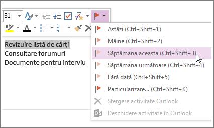Puteți crea o activitate pe care să o urmăriți în Outlook.