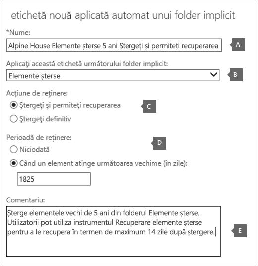 Setările pentru a crea o etichetă nouă politică de retenție pentru folderul Elemente șterse