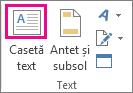 Butonul Casetă text din grupul Text