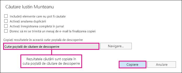 Faceți clic pe Copiere pentru a copia rezultatele căutării în cutia poștală de căutare de descoperire