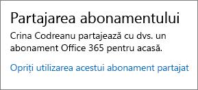 """Secțiunea Partajare abonamente de pe pagina Contul meu, afișând linkul """"Opriți utilizarea acestui abonament partajat""""."""