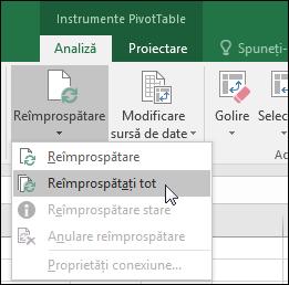 Reîmprospătarea toate rapoartele PivotTable din panglică > instrumente PivotTable > analiză > date, faceți clic pe săgeata de sub butonul reîmprospătare și selectați reîmprospătare totală.