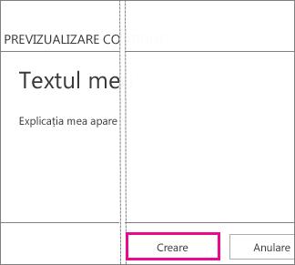 Butonul Creare din caseta Adăugare text