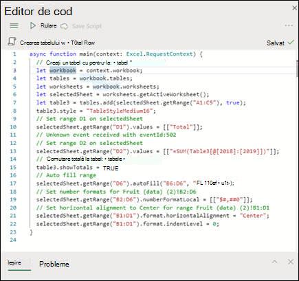 Atunci când selectați un script din lista scripturi, acesta se va afișa într-un panou nou, care afișează și codul de scriere.