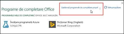 Caseta de dialog Programe de completare Office listează programele de completare pe care le-ați instalat. Faceți clic pe Gestionare programe de completare proprii pentru a le gestiona.
