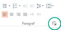 În grupul paragraf, faceți clic pe butonul lansator din colțul din dreapta jos pentru a deschide caseta de dialog paragraf