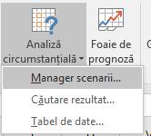Începeți să scenariu Manager de date > Prognoză? Analiză circumstanțială