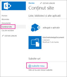 Pentru a adăuga un subsite nou, alegeți Conținut site, apoi alegeți noul subsite.