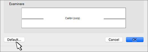 În caseta de dialog Font, opțiunea implicită este evidențiată.