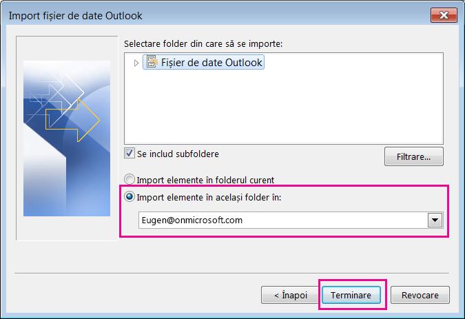 Alegeți Terminare pentru a importa fișierul .pst Outlook în cutia dvs. poștală Office 365.