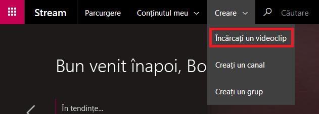 Încărcarea unui videoclip în Microsoft Stream