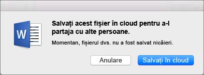 Pentru a activa partajarea, Salvați documentul într-un serviciu de stocare bazat pe cloud, făcând clic pe Salvare în cloud