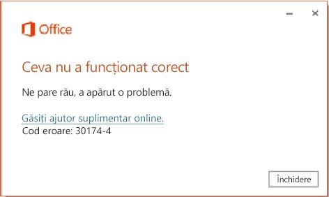 Codul de eroare 30174-4 atunci când instalați Office