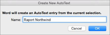 Caseta de dialog nou AutoText Creare