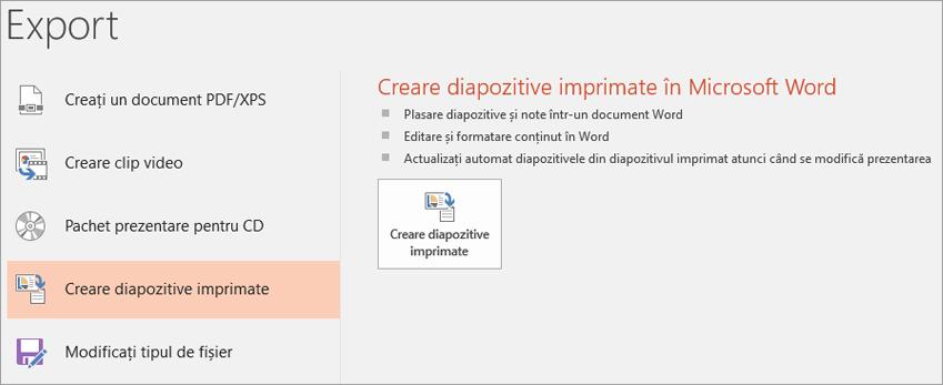 Clip ecran cu PowerPoint utilizator afișând Fișier > Export > Creare diapozitive imprimate.