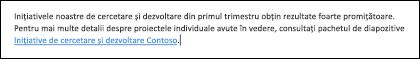 Inserarea unui link în textul ajută persoane pentru a accesa fișierul asociate.