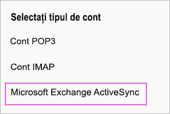 Selectați Microsoft Exchange ActiveSync