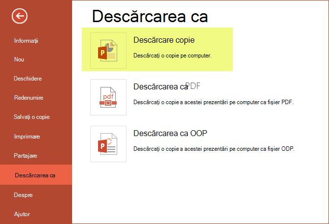 Utilizarea Descărcați o copie a salva prezentarea pe computer