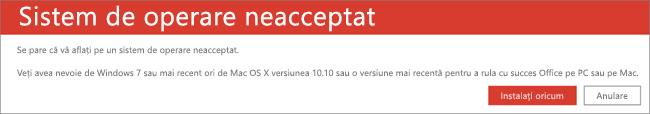 Eroarea Sistem de operare neacceptat indică faptul că nu puteți instala Office pe dispozitivul dvs. curent