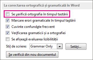 Opțiunea Verificarea ortografiei în timpul tastării