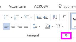 Puteți deschide caseta de dialog Paragraf făcând clic pe pictograma de extindere.