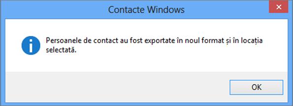 Veți vedea un mesaj de final cu privire la exportul persoanelor de contact într-un fișier csv.