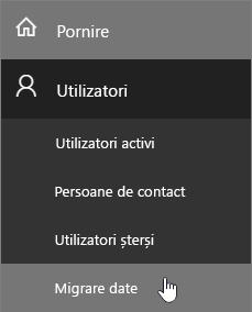 Accesați Utilizatori > Migrarea datelor pe pagina Administrare Office 365