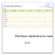 Selectați această opțiune pentru a obține șablonul Planificator săptămânal de mese.